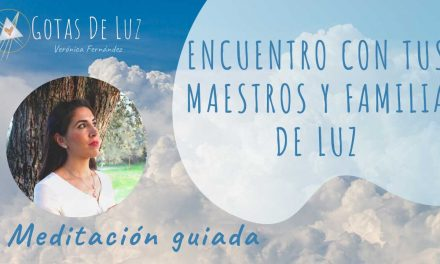 Meditación conexión FAMILIA DE LUZ y ANCESTROS